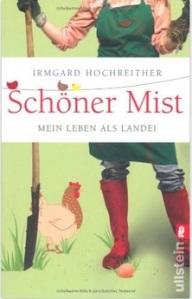 GB 3-02 _ Irmgard Hochreither _ Schöner Mist – Mein Leben als Landei
