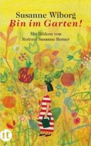 GB 3-05 _ Susanne Wiborg _ Bin im Garten