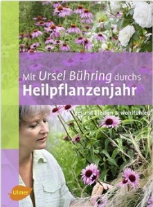 B 1-08 _ Ursel Bühring _ Mit Ursel Bühring durchs Heilpflanzenjahr