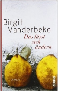 GB 3-09 _ Birgit Vanderbeke _ Das lässt sich ändern